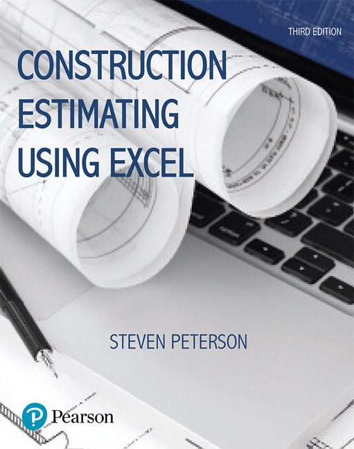 Peterson, Construction Estimating Using Excel, 3rd Edition