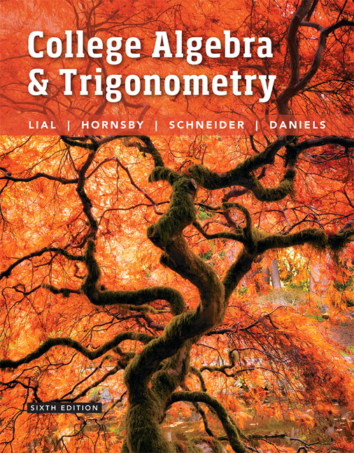 College Algebra and Trigonometry, 6th Edition