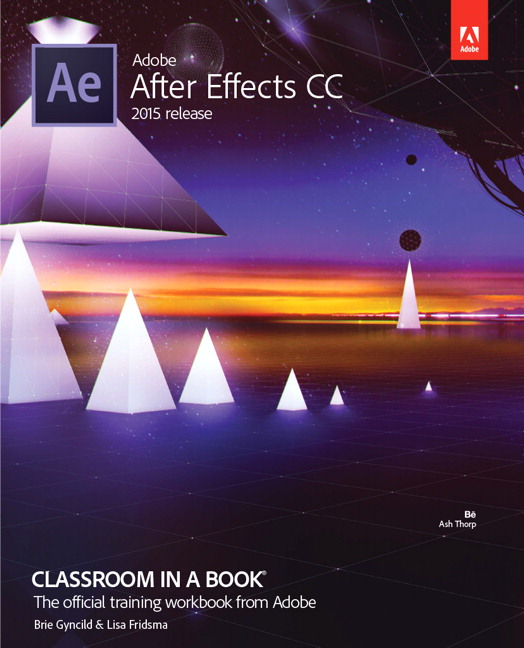 Adobe After Effects CC Classroom in a Book (2015 release)