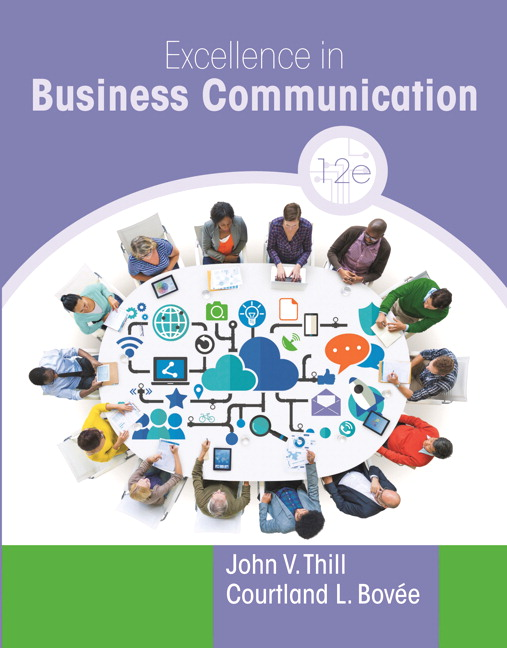 excellence in business communication Courtland l bovee, professor of business communication, c allen paul   excellence in business communication, 12th edition is the recipient of a 2018.