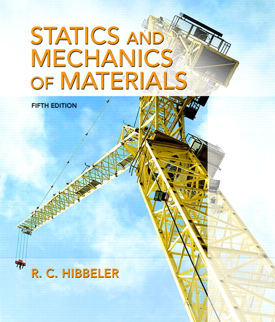 Hibbeler statics and mechanics of materials pearson statics and mechanics of materials student value edition plus mastering engineering with pearson etext access card package 5th edition fandeluxe Image collections