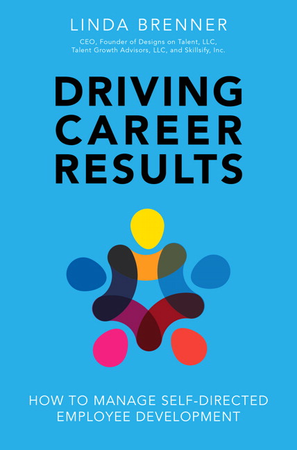 Driving Career Results: How to Manage Self-Directed Employee Development