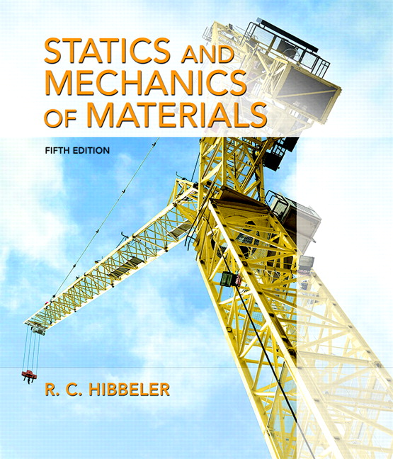 Hibbeler statics and mechanics of materials pearson statics and mechanics of materials subscription 5th edition fandeluxe Images