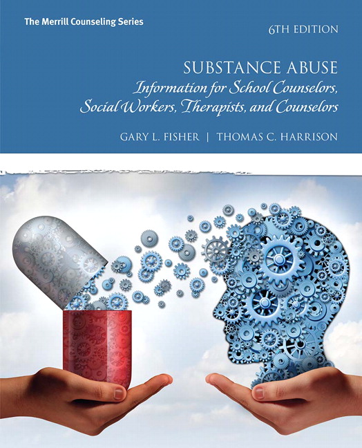 substance abuse information for school counselors social workers therapists and counselors 5th edition