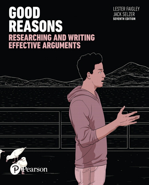 Faigley selzer good reasons researching and writing effective good reasons researching and writing effective arguments subscription 7th edition fandeluxe Gallery