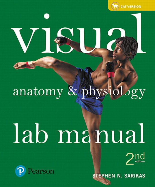 Sarikas, Visual Anatomy & Physiology Lab Manual, Cat Version, 2nd ...
