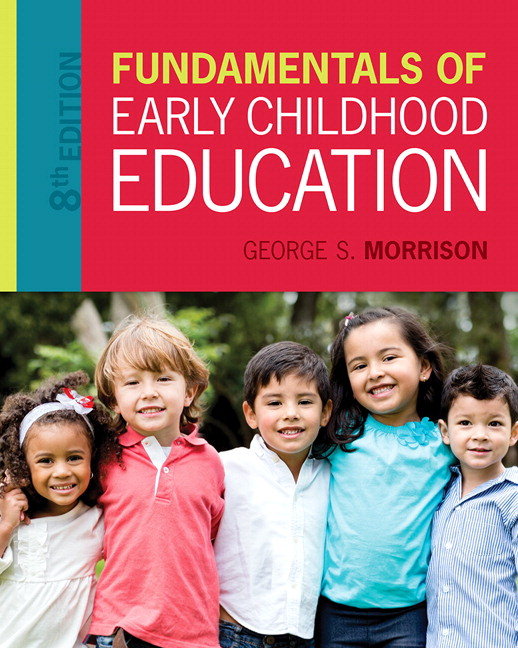 Morrison fundamentals of early childhood education 8th edition fundamentals of early childhood education fandeluxe Image collections