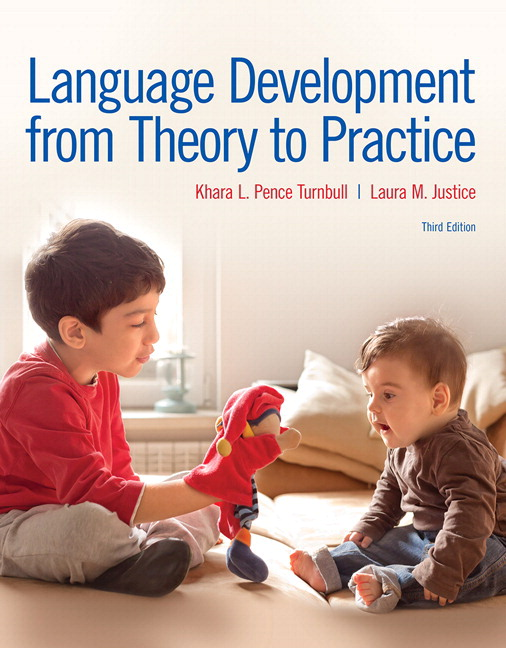 Pence turnbull justice language development from theory to language development from theory to practice 3rd edition fandeluxe Image collections
