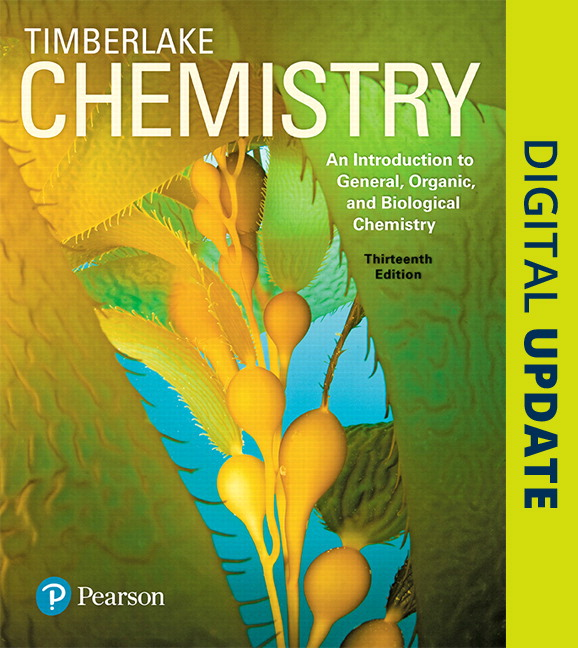 Timberlake chemistry an introduction to general organic and chemistry an introduction to general organic and biological chemistry plus mastering chemistry with pearson etext access card package 13th edition fandeluxe Gallery