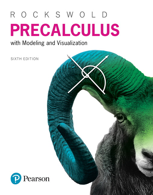 Precalculus with Modeling & Visualization