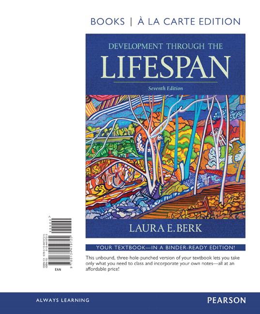 Berk development through the lifespan 7th edition pearson development through the lifespan books a la carte edition 7th edition fandeluxe Choice Image