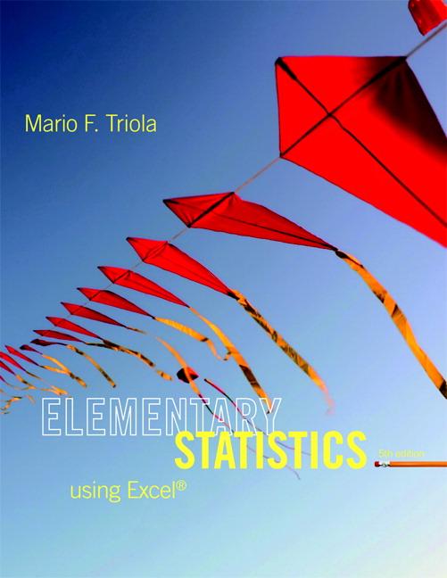 Triola, Elementary Statistics Using Excel | Pearson
