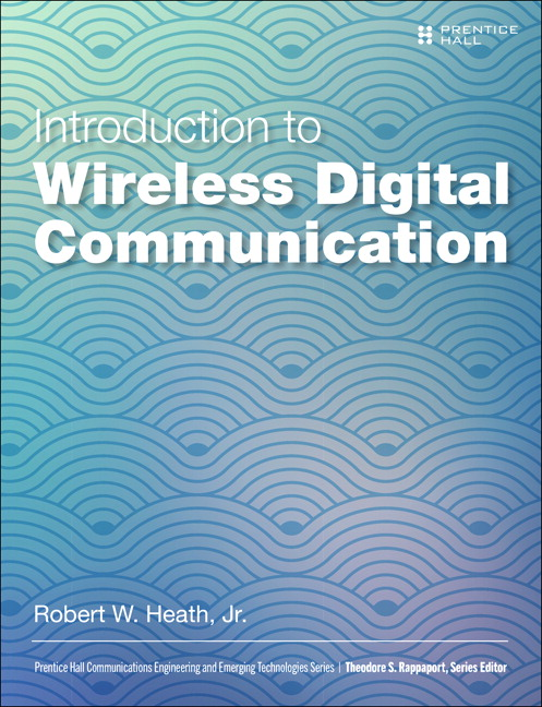 Heath, Introduction to Wireless Digital Communication: A Signal