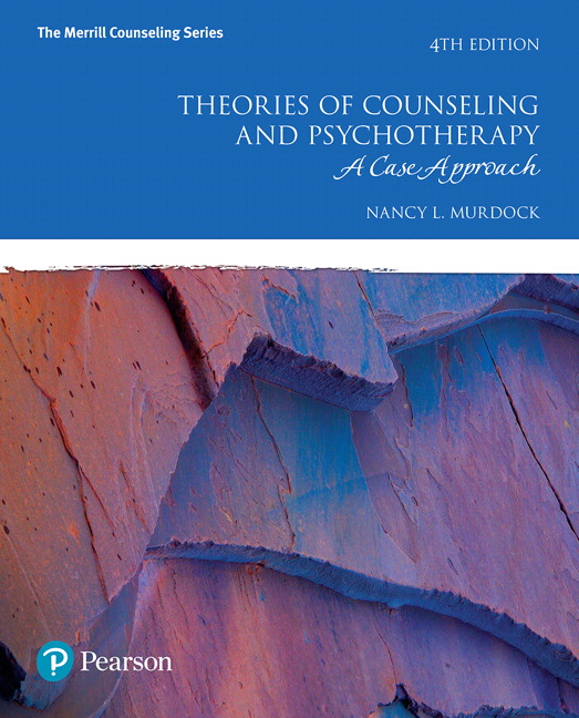 Murdock, Theories of Counseling and Psychotherapy: A Case Approach