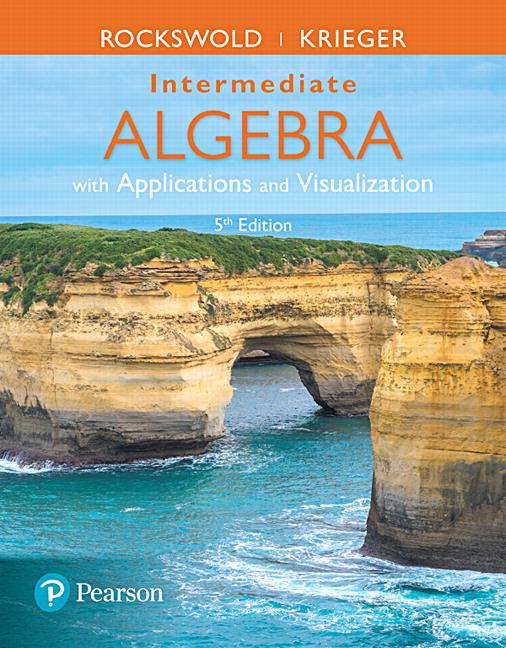 Intermediate Algebra with Applications & Visualization