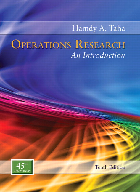 Operations Research: An Introduction, 10th Edition