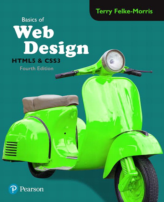 Basics of Web Design: HTML5 & CSS3 [RENTAL EDITION], 4th Edition