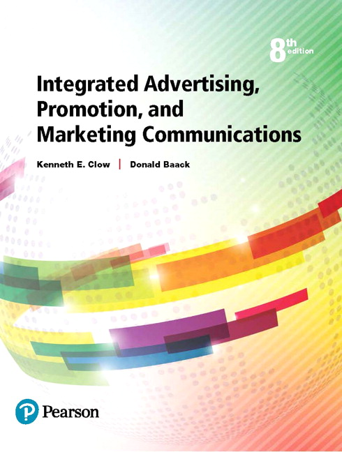 Clow baack integrated advertising promotion and marketing integrated advertising promotion and marketing communications subscription 8th edition fandeluxe Gallery