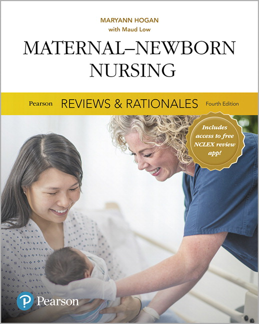 Pearson Reviews & Rationales: Maternal-Newborn Nursing with Nursing Reviews & Rationales, 4th Edition