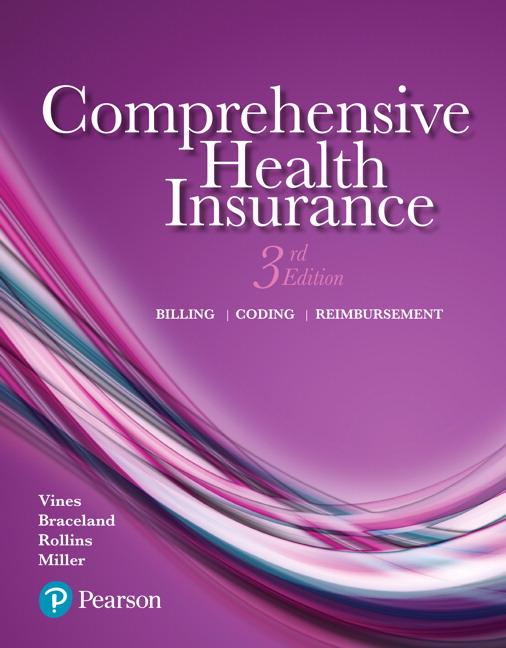 Vines, Braceland, Rollins & Miller, Comprehensive Health Insurance: Billing, Coding, and ...