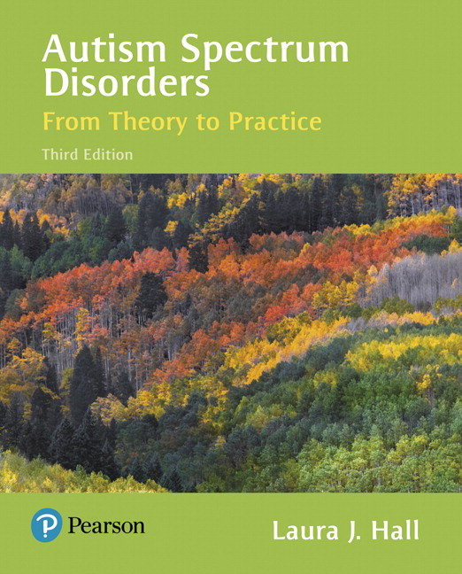 Hall, Autism Spectrum Disorders: From Theory to Practice, 3rd ...