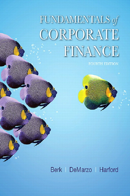 Berk demarzo harford fundamentals of corporate finance 4th fundamentals of corporate finance 4th edition fandeluxe Images