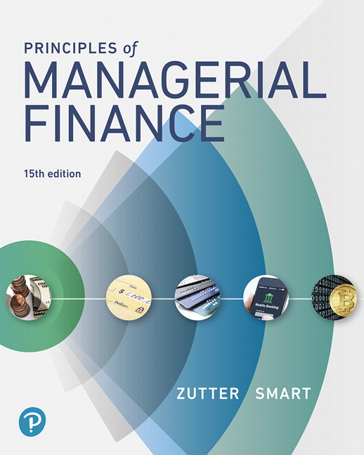 Zutter & Smart, Principles of Managerial Finance | Pearson