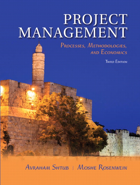 Project Management: Processes, Methodologies, and Economics, 3rd Edition