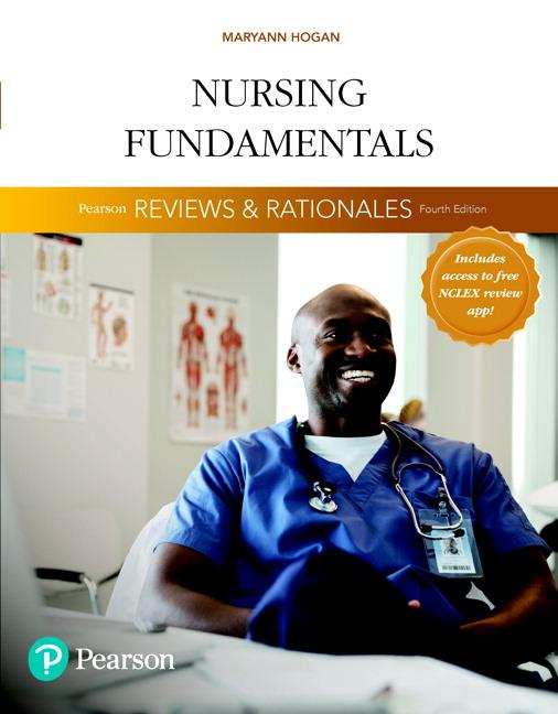 "Pearson Reviews & Rationales: Nursing Fundamentals with ""Nursing Reviews & Rationales"", 4th Edition"