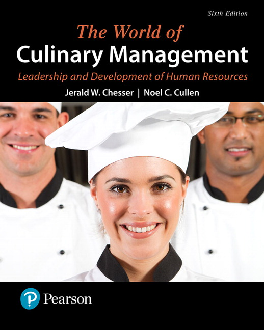 World of Culinary Management, The: Leadership and Development of Human Resources, 6th Edition