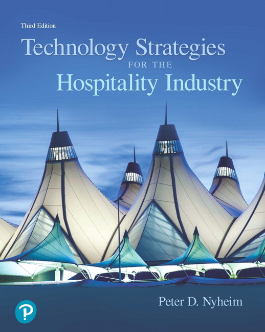Technology Strategies for the Hospitality Industry, 3rd Edition