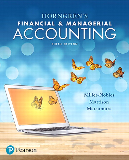 Miller nobles mattison matsumura horngrens financial horngrens financial managerial accounting 6th edition fandeluxe