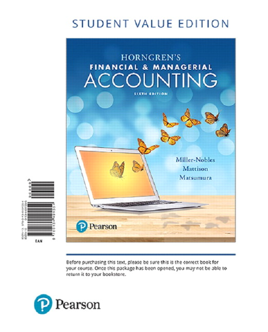 Miller nobles mattison matsumura horngrens financial horngrens financial managerial accounting student value edition 6th edition fandeluxe Image collections