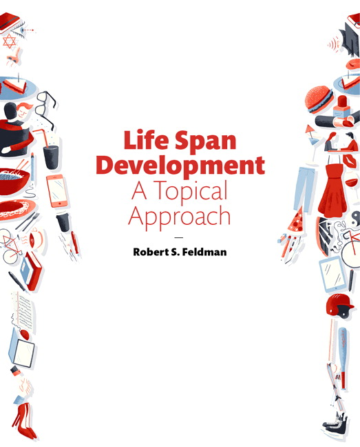 Feldman life span development a topical approach 3rd edition life span development a topical approach 3rd edition fandeluxe Gallery