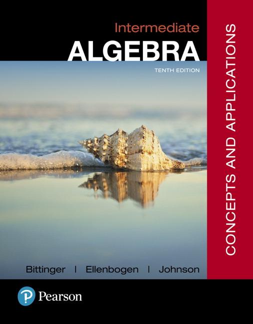 Bittinger, Ellenbogen & Johnson, Intermediate Algebra, Books a la ...
