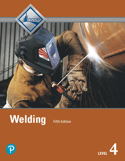 NCCER Welding Level 4 Trainee Guide 5th Edition Pearson