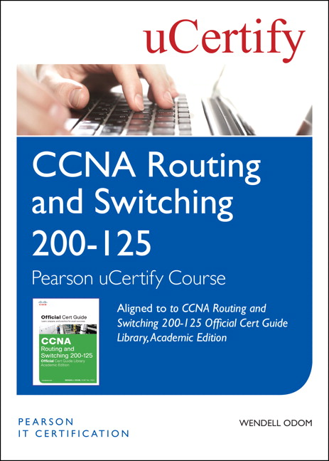 Odom, CCENT/CCNA ICND1 100-105 Official Cert Guide, Academic Edition