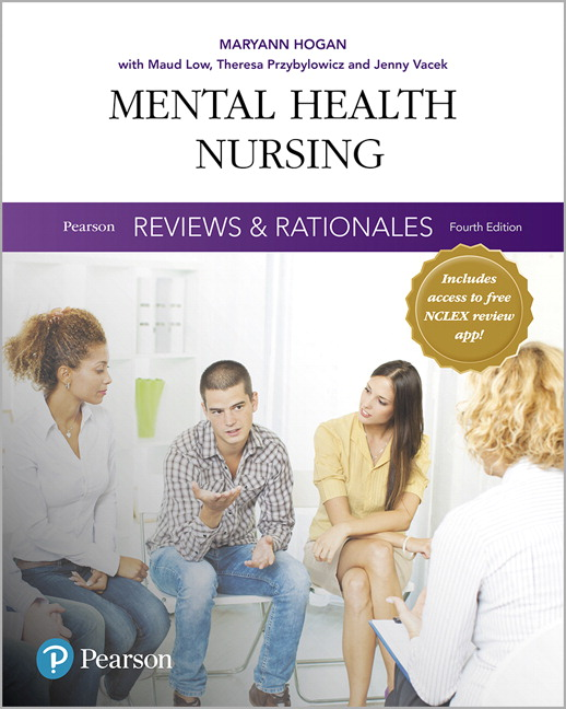 Pearson Reviews & Rationales: Mental Health Nursing with Nursing Reviews & Rationales, 4th Edition