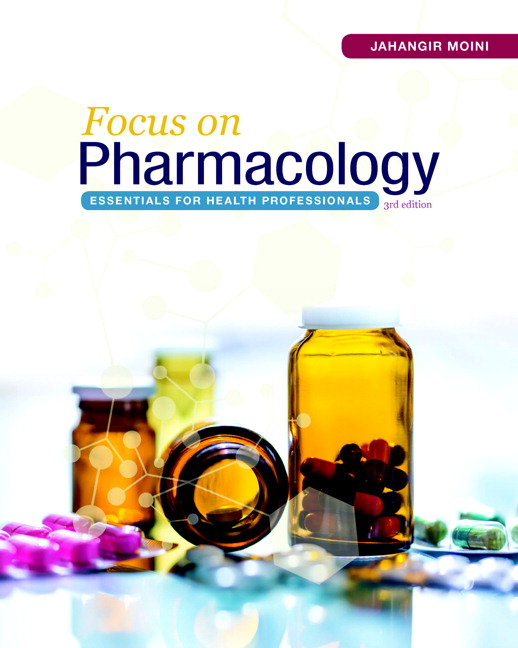 Moini, Focus on Pharmacology: Essentials for Health Professionals ...