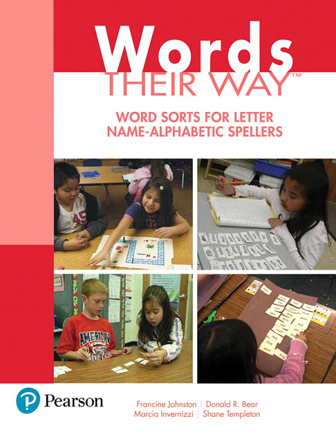 Words Their Way: Word Sorts for Letter Name - Alphabetic Spellers, 3rd Edition