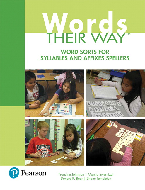 Words Their Way: Word Sorts for Syllables and Affixes Spellers (Subscription)