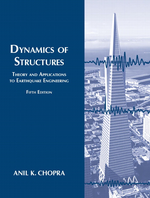 Chopra Dynamics Of Structures 5th Edition Pearson
