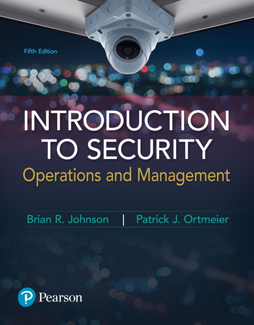 cf97da0a Johnson & Ortmeier, Introduction to Security: Operations and ...