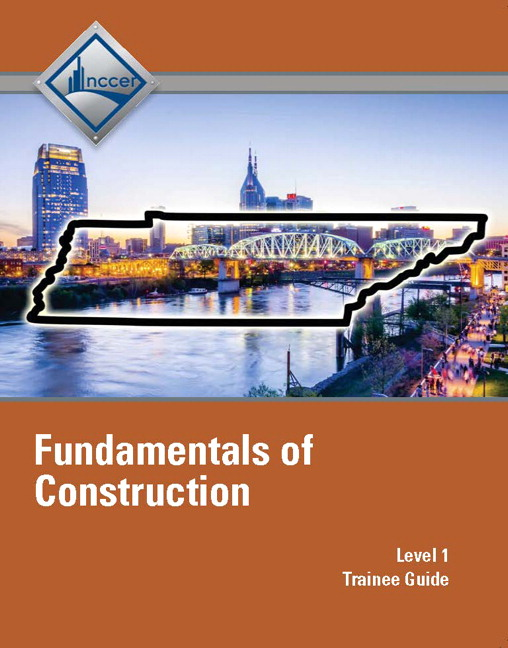 NCCER, Tennessee Fundamentals of Construction (Level 1