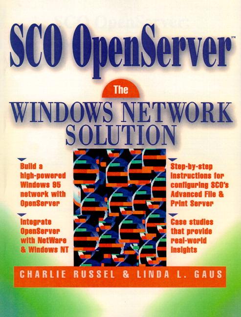 SCO OpenServer: The Windows Network Solution