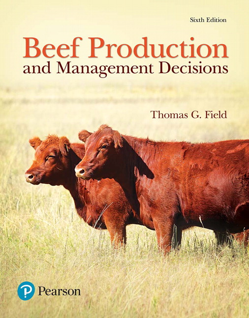 Field, Beef Production and Management Decisions, 6th Edition