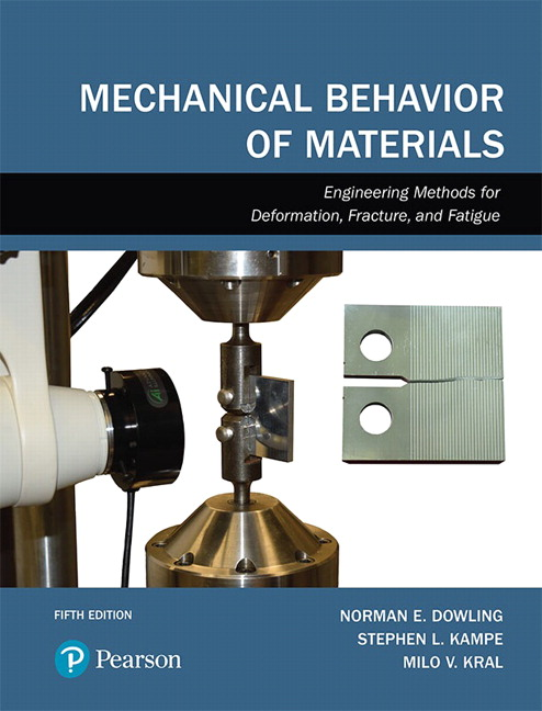 Dowling Kampe Kral Mechanical Behavior Of Materials 5th