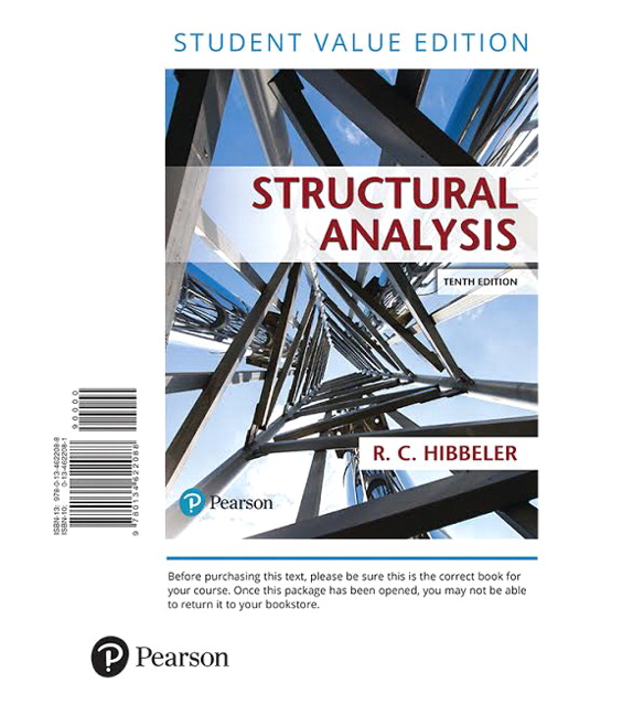 Hibbeler structural analysis 10th edition pearson structural analysis student value edition 10th edition fandeluxe Image collections