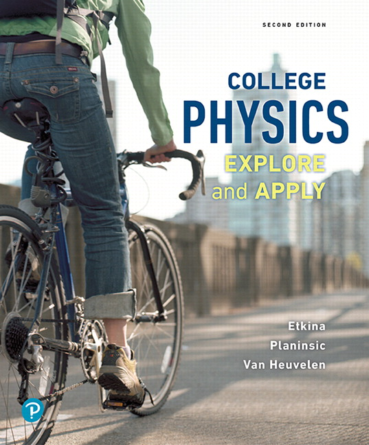 College Physics: Explore and Apply, 2nd Edition