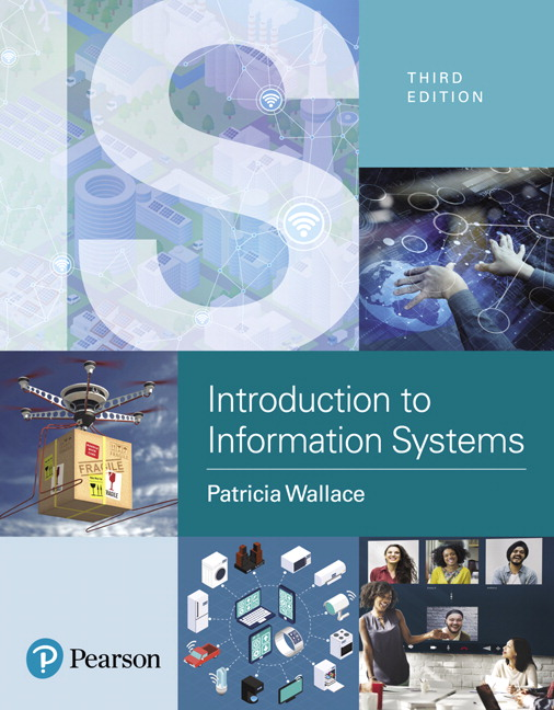 Wallace introduction to information systems people technology introduction to information systems people technology and processes 3rd edition fandeluxe Choice Image